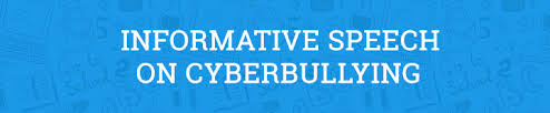 informative speech on cyberbullying example essay prompt