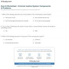 Criminal Justice Definition Quiz Worksheet Criminal Justice System Components Problems