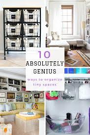 Organization Ideas For Small Apartments 10 Absolutely Genius Ways To Organize Tiny Spaces Tiny Spaces 4572 by uwakikaiketsu.us