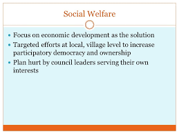 review part reminder essay test tomorrow warm up which  6 social welfare focus on economic development as the solution targeted efforts at local village level to increase participatory democracy and ownership