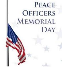 police officer s memorial day. Brilliant Day PeaceOfficersMemorialDay U2039 And Police Officer S Memorial Day F