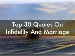 Infidelity Quotes Mesmerizing Top 48 Quotes On Infidelity And Marriage AuthorSTREAM