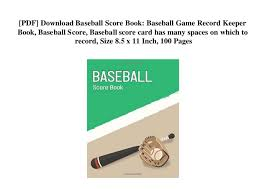 Baseball Score Book Pages Pdf Download Baseball Score Book Baseball Game Record Keeper Book