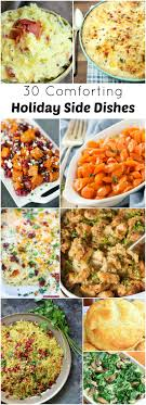 30 Comforting Holiday Side Dishes. Thanksgiving FeastThanksgiving RecipesChristmas  ...