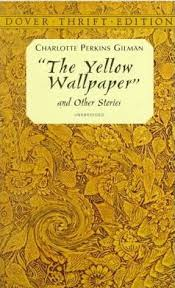 whats behind charlotte perkins gilmans yellow wallpaper  ms
