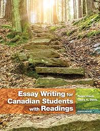 essay writing for canadian students th edition roger davis essay writing for canadian students 8th edition roger davis laura k davis 9780133496017 creative writing composition amazon