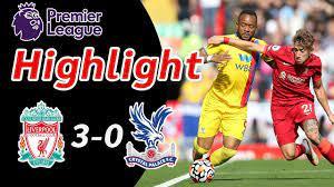 ไฮไลท์ Liverpool 3-0 Crystal Palace | ไฮไลท์ฟุตบอลพรีเมียร์ลีก2021-22 -  YouTube