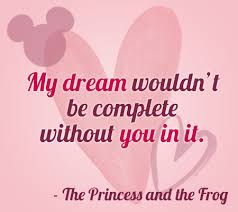 My Dream Love Quotes Best Of 24 Disney Movie Love Quotes Pinterest Disney Babies Disney