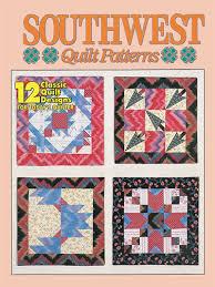 Southwest Quilt Patterns Mesmerizing Quilt Patterns OutofPrint Patterns Southwest Quilt Patterns