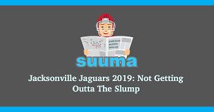 Jacksonville Jaguars 2019 Not Getting Outta The Slump