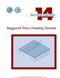 Hss Beam Design Example Aisc Design Guide 14 Staggered Truss Framing Systems By