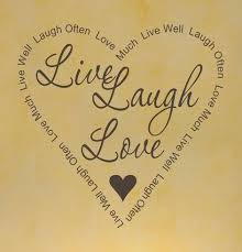 Live Laugh Love Quotes Cool 48 Live Laugh Love Quotes WeNeedFun