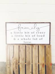 Timber And Gray Design Co Family A Little Bit Of Crazy Rustic Wood Sign The