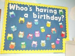 birthday bulletin board ideas owl themed birthday bulletin board having a birthday i would put all