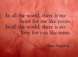 Maya Angelou Love Quotes In All The World