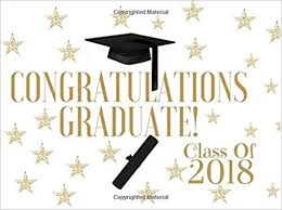 Congratulations For Graduation Class Of 2018 Congratulations Graduate Graduation Wishes