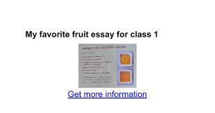 my favorite fruit essay for class google docs