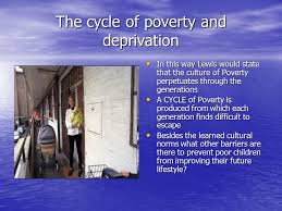 theories of poverty ppt video online  the cycle of poverty and deprivation
