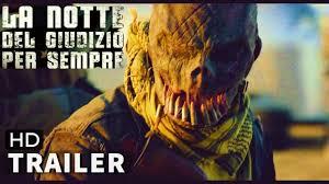 La Notte Del Giudizio Per Sempre   Trailer Ita Hd (2021) Film Thriller della  Saga - YouTube