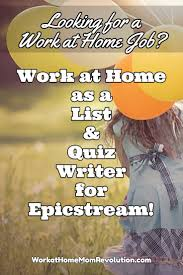 home based list and quiz writing job epicstream work at epicstream is seeking a home based list and quiz writer for its fantasy and science