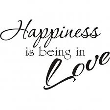 Love And Happiness Quotes Custom Being In Love Quote Happiness Is Being In Love Quotespictures