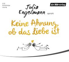 Keine Ahnung Ob Das Liebe Ist Poetry Amazonde Julia Engelmann