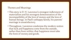 "the rocking horse winner"" d h lawrence themes and meanings this  the rocking horse winner d h lawrence 2 themes"