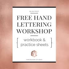 how to hand letter free hand lettering workshop video follow along with printables