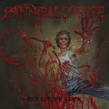 <b>CANNIBAL CORPSE</b>   Red Before <b>Black</b>