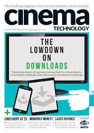 Cinema Technology Magazine June 2016 By Cinema Technology
