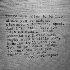 Quotation Poetry Sad Love Quotes Leo Christopher Undone Writer Writin Flickr