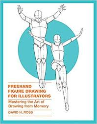 Freehand <b>Figure Drawing</b> for Illustrators: Mastering the Art of ...