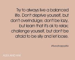 Balanced Life Quotes Impressive Living A Balanced Life Quotes Self Esteem Programs For Youth Why