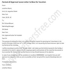 Letter Format For Vacation Leave Approval Letter To Boss For Vacation Leave Sample Letter