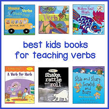 Best Verbs Childrens Books For Teaching Verbs List Of Best Picture Books To Use
