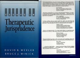 essays in therapeutic jurisprudence david b wexler bruce j essays in therapeutic jurisprudence david b wexler bruce j winick 9780890894590 amazon com books
