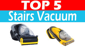 Best Vacuum For Stairs Reviews   YouTube