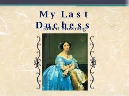 my last duchess essay my last duchess essay essay