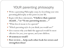 approaches to parenting ppt video online your parenting philosophy