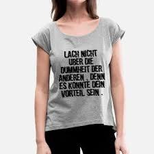 Suchbegriff Lustige Sprüche Dummheit T Shirts Online Bestellen