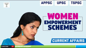 women empowerment schemes current affairs  women empowerment schemes current affairs 2016