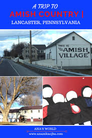 17 best ideas about lancaster pennsylvania amish a trip to amish country lancaster pennsylvania