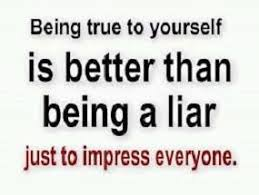 Quotes For Being True To Yourself Best of Quotes About Being True To Yourself