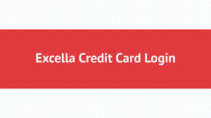 excella credit card login in 2018 you