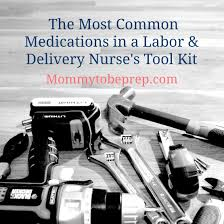 Labor And Delivery Medications Mommy To Be Prep