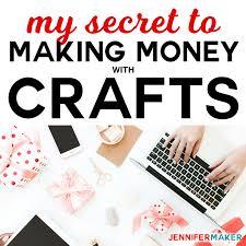 the secret to money making crafts start a craft blog blogging