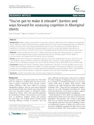 """You've got to make it relevant"""": barriers and ways forward for assessing  cognition in Aboriginal clients – topic of research paper in Psychology.  Download scholarly article PDF and read for free on"""