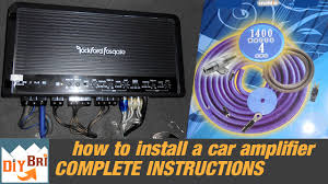 installing a car audio amplifier from start to finish installing a car audio amplifier from start to finish
