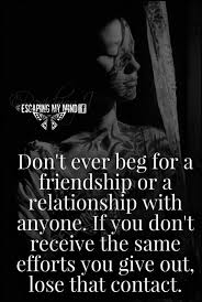I Don't Beg Quotes 24 Best Quotes About friends friends Quotes QuotesOnImages 17 9050