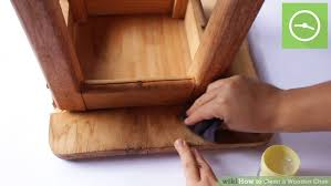 Best way to clean wood furniture Repair Image Titled Clean Wooden Chair Step 11 Diy Network How To Clean Wooden Chair 11 Steps with Pictures Wikihow